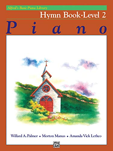 Alfred's Basic Piano Library Hymn Book, Bk 2 (Alfred's Basic Piano Library, Bk 2)