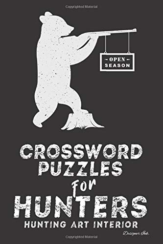 Crossword Puzzles for Hunters: Hunting Themed Art Interior. Fun, Easy to Hard Words. ALL AGES. Bear Grunge Silhouette (Hunting CWJL1)