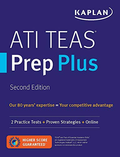 ATI TEAS Prep Plus: 2 Practice Tests + Proven Strategies + Online (Kaplan Test Prep)