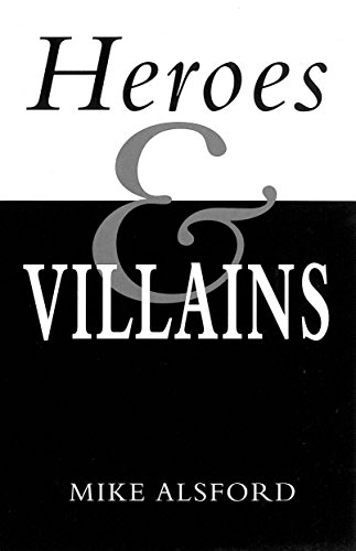 Heroes and Villains (English Edition)