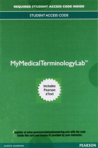 Mylab Medical Terminology with Pearson Etext -- Access Card -- For Medical Terminology for Health Care Professionals (My