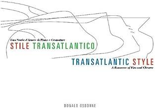 Stile Transatlantico / Transatlantic Style