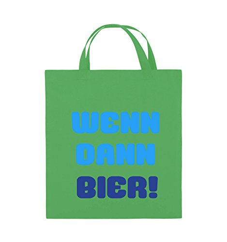 Comedy Bags - Wenn dann Bier! - Jutebeutel - Kurze Henkel - 38x42cm - Farbe: Grün/Blau-Royalblau