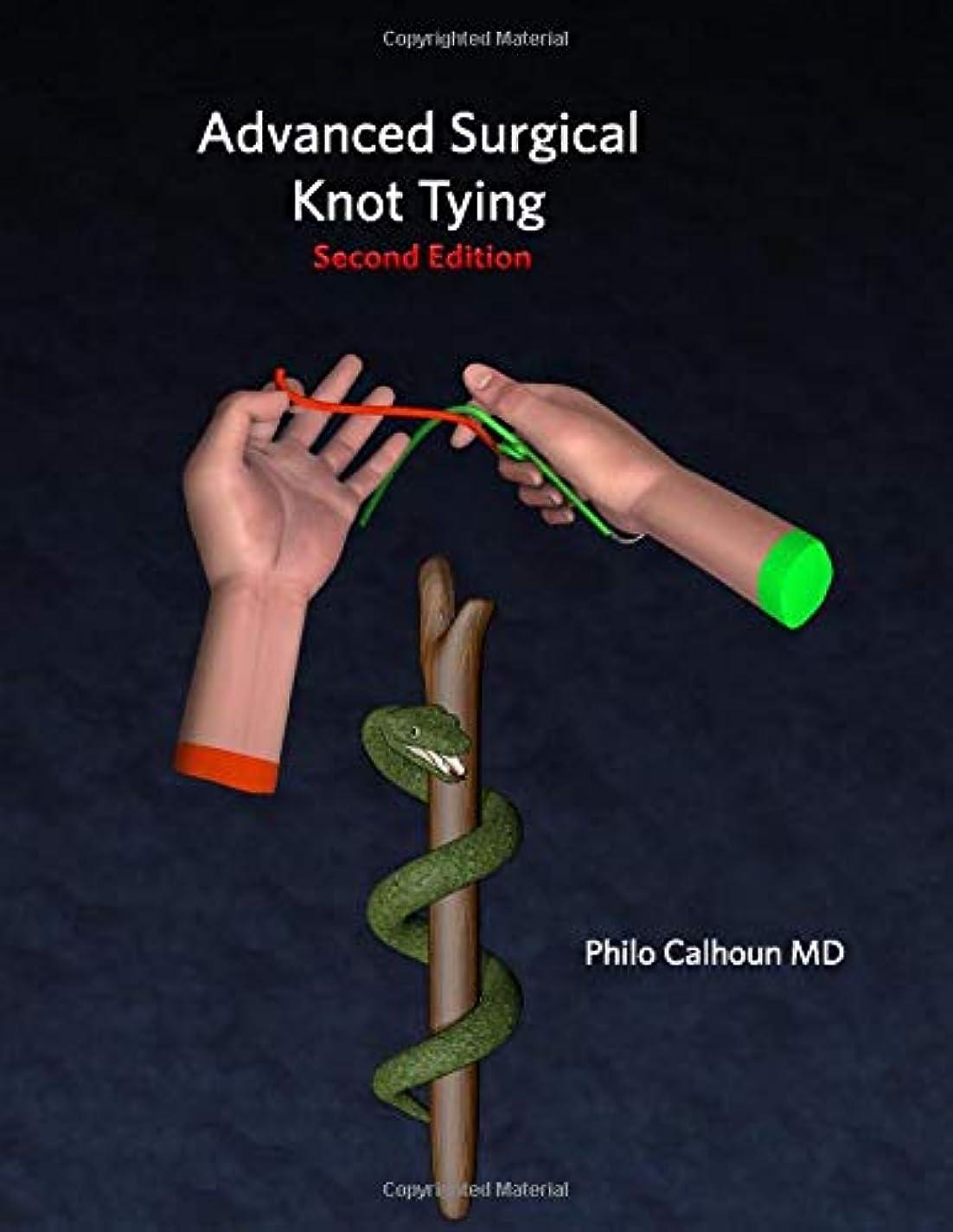 お誕生日代数昆虫Advanced Surgical Knot Tying: Second Edition