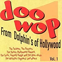 Doo Wop From Dolphin's Of Hollywood, Vol. 1 by The Turbans