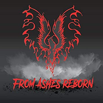 From Ashes Reborn