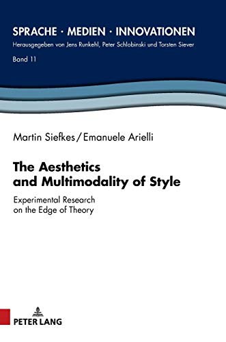 The Aesthetics and Multimodality of Style: Experimental Research on the...