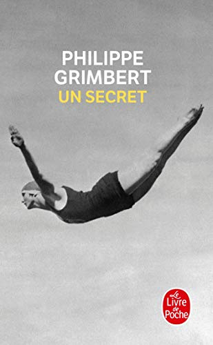 Un secret - Prix Goncourt des Lycéens 2004 & Grand prix des Lectrices de Elle 2005
