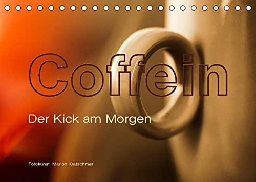 Coffein (Tischkalender 2022 DIN A5 quer)