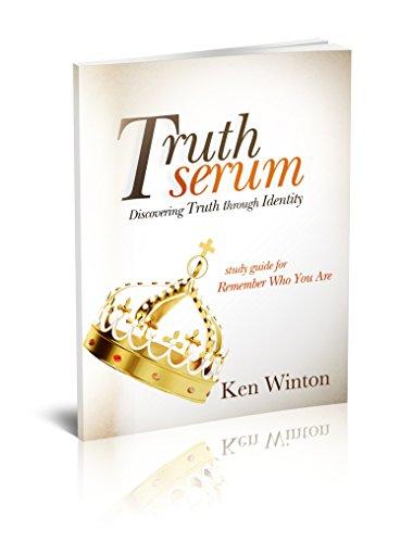 Truth Serum: Discovering Truth Through Identity (English Edition)