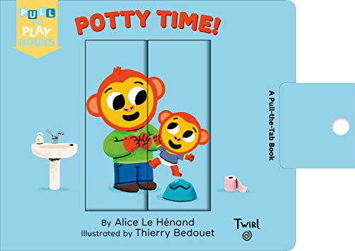 Potty Time: A Pull-the-Tab Book (Pull and Play (3))