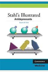 Stahl's Illustrated Antidepressants Kindle Edition