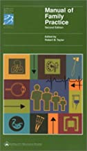 Manual of Family Practice (Lippincott Manual Series (Formerly known as the Spiral Manual Series))