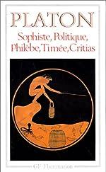 Sophiste, Politique, Philèbe, Timée, Critias de Platon