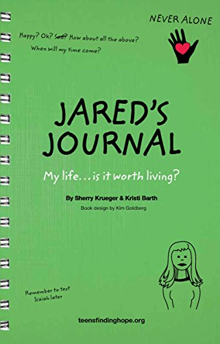 Jared\'s Journal: My life...is it worth living? (English Edition)