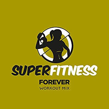 Forever (Workout Mix)