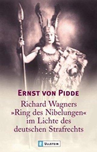 """Richard Wagners \""""Ring der Nibelungen\"""" im Lichte des deutschen Strafrechts (0)"""
