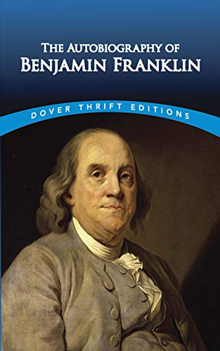 The Autobiography of Benjamin Franklin (Dover Thrift Editions)の詳細を見る