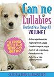 Canine Lullabies Vol. # On