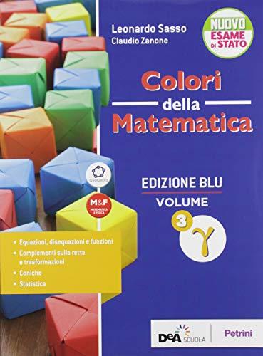 Colori della matematica. Con Trigonometria. Ediz. blu. Per le Scuole superiori. Con e-book. Con espansione online. Gamma (Vol. 3)
