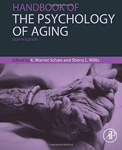 Handbook of the Psychology of Aging (Handbooks of Aging)