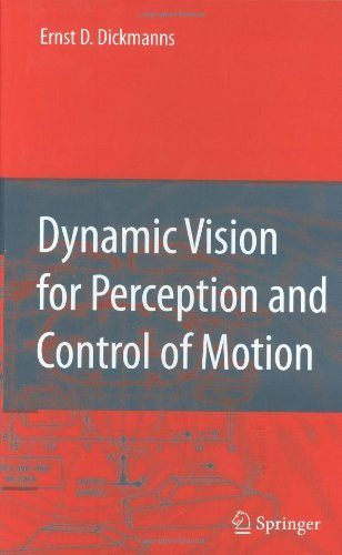 Dynamic Vision for Perception and Control of Motion (English Edition)