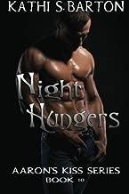 Night Hungers: Aaron's Kiss Series (Volume 10) by Kathi S. Barton (2012-10-31)