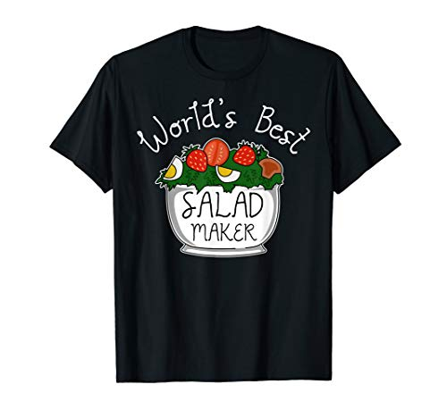 Salad T-Shirt I World's Best Maker Vegetarian Vegan Herbivor T-Shirt