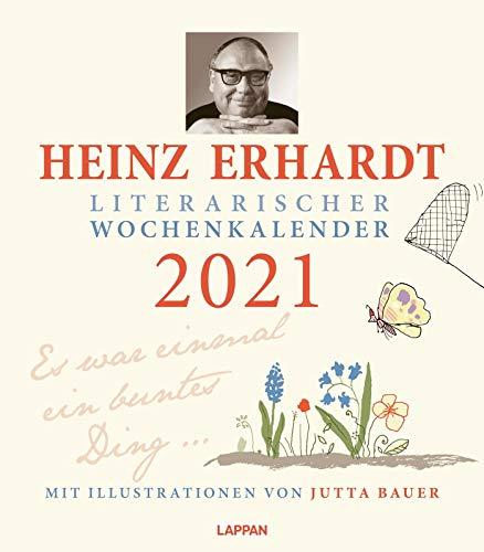 Heinz Erhardt – Literarischer Wochenkalender 2021: Es war einmal ein buntes Ding ...