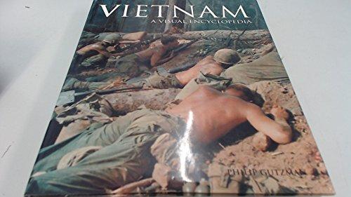 Vietnam: A Visual Encyclopedia