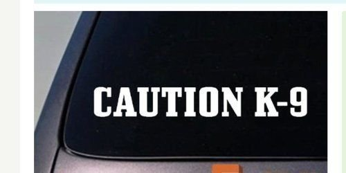 LA DECAL 2x CAUTION K-9 dog on board 15' inches. GLOSS WHITE Vinyl Decal Window Sticker