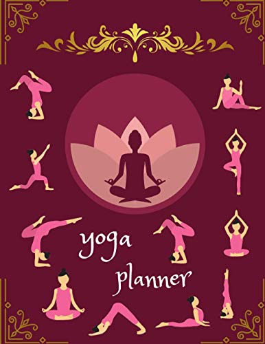 yoga planner: 8.5' x 11' yoga teacher notebook and Journal for record the poses (asaanas) and Experienced Yoga more | 120 Pages | record for plans (Yoga planner Gifts)