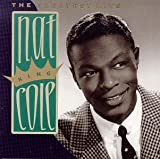 Nat King Cole: The Greatest Hits