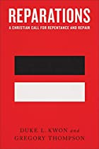 Reparations: A Christian Call for Repentance and Repair