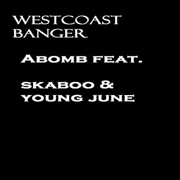 Westcoast Banger (feat. Skaboo & Young June)