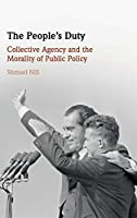 The People's Duty: Collective Agency and the Morality of Public Policy