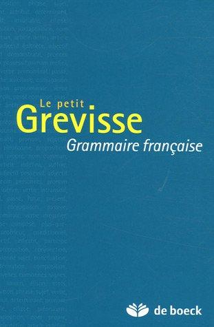 Le petit Grevisse Grammaire francaise