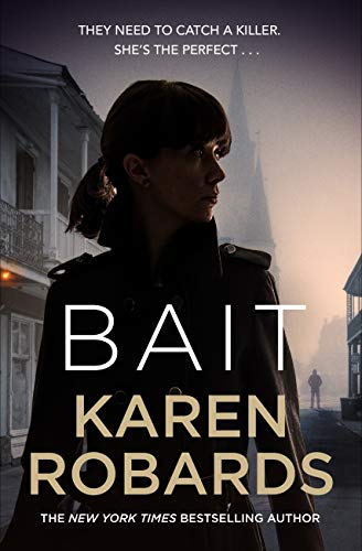 Bait: A gripping thriller with a romantic edge (English Edition)