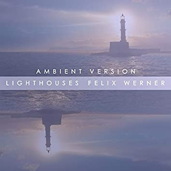 Lighthouses (Ambient)