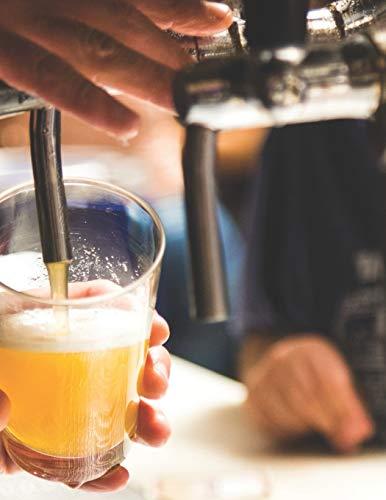 Bier Tasting Buch: Dein persönliches Verkostungsbuch zum selber ausfüllen ♦ für über 100 verschiedene Bier Sorten, Craft Beer, Pils, Pale Ale oder IPA ... A4+ Format ♦ Motiv: Zapfanlage
