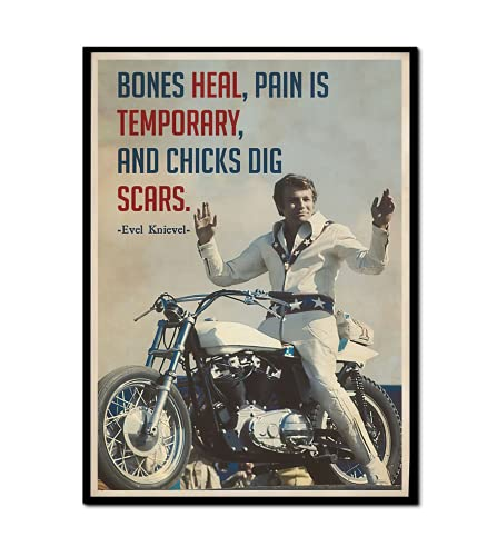 Bones Heal Pain Is Temporary And Chicks Dig Scars Evel Knievel Poster- Canvas Gallery Wraps EK Chicks Dig Scars- gIfls For Motorcycle Racing lover, studio ghibli poster lover, harry styles poster lover, rick and morty poster, gaming poster lover, vintage anatomy poster (Poster, 24x36)