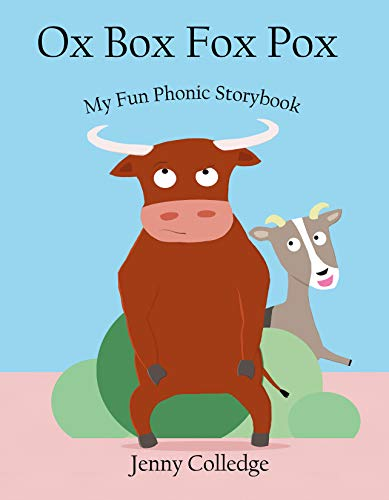 Ox Box Fox Pox (My Fun Phonic StoryBook) (English Edition)