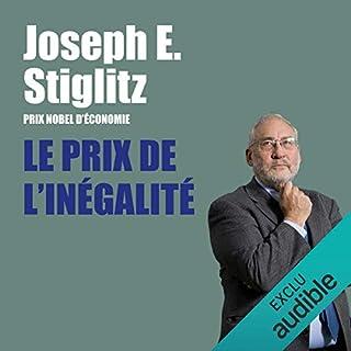 Le prix de l'inégalité                   De :                                                                                                                                 Joseph Stiglitz                               Lu par :                                                                                                                                 François Montagut                      Durée : 14 h et 30 min     14 notations     Global 4,7