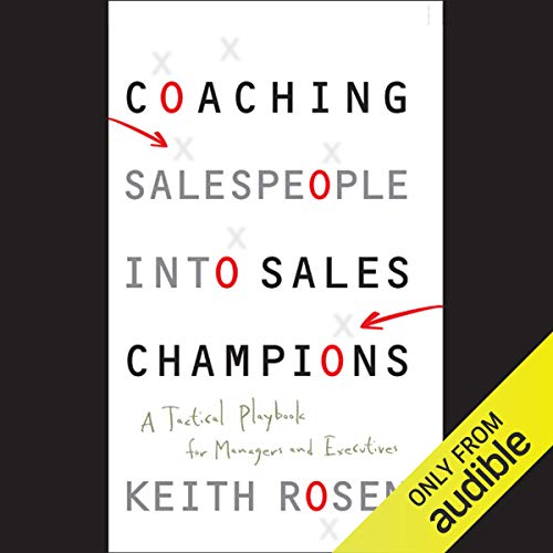 Couverture de Coaching Salespeople into Sales Champions