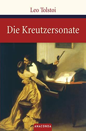 Die Kreutzersonate (Große Klassiker zum kleinen Preis, Band 26)