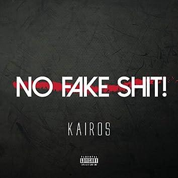 No Fake Shit!