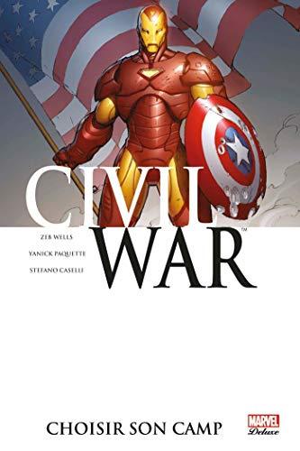 Civil War t05: choisir son camp