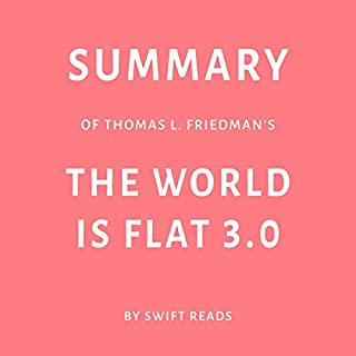 Summary of Thomas L. Friedman's The World Is Flat 3.0 cover art