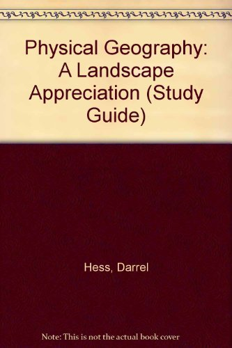 Physical Geography: A Landscape Appreciation (Study Guide)