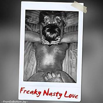 Freaky Nasty Love